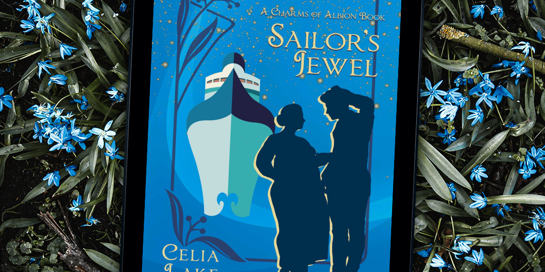 The cover of Sailor's Jewel by Celia Lake shown on a tablet resting on a bed of pale blue flowers. The cover is a vibrant blue, with an ocean liner at the left, facing the viewer. At the bottom right stand two silhouetted figures, a plump woman in a long dress and a taller man leaning against the side of the frame. Highlights of golden yellow from the title, lights on the liner, and a sprinkling of stars across the top pop out against the blues of the cover.
